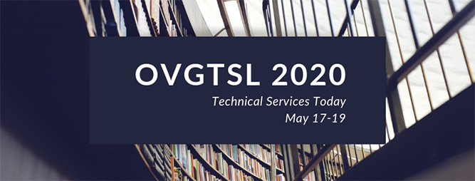 OVGTSL 2020: Technical Services Today