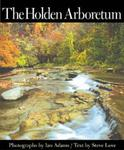 The Holden Arboretum by Ian Adams and Steve Love
