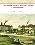 Nineteenth Century American Asylums: A History in Postcards