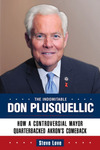 The Indomitable Don Plusquellic by Steve Love
